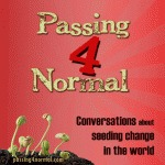 Passing 4 Normal Podcast